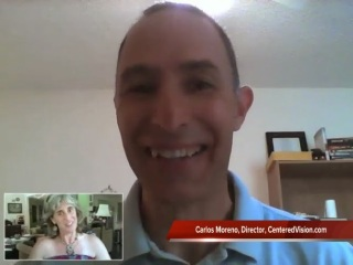 Natural Vision Improvement:  Karen's Interview with Carlos Moreno